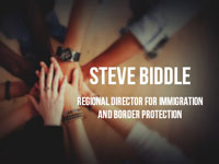 Steve Biddle (Regional Director for Immigration and Border Protection) Interview